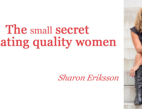 The small secret to dating quality women